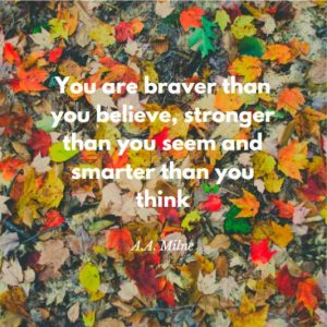 Braver and Smarter Motivational Quote