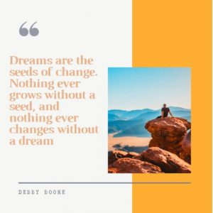 Inspirational motivational quote about dreams