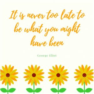 It is never too late quote