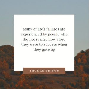 Many of life's failure motivational quote
