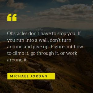 Obstacle don't have to stop you quote