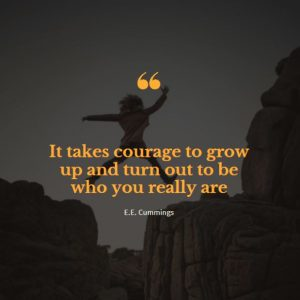One of the Motivational Quotes about courage