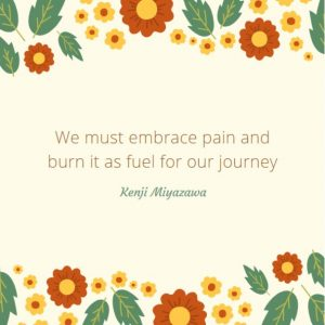 Quote about embracing the pain