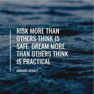 Risk and Dream quote