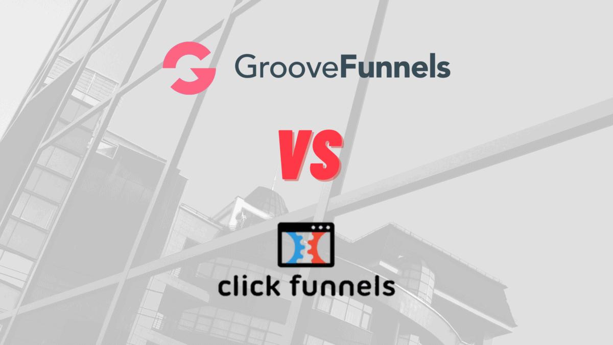 groovefunnels vs clickfunnels banner