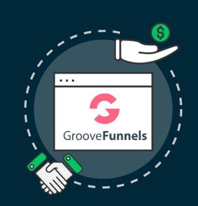 Groovefunnels Affiliate Program