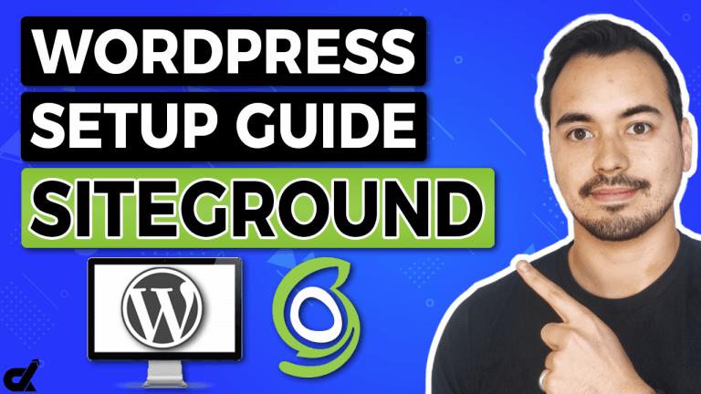 SiteGround WordPress Tutorial Setup